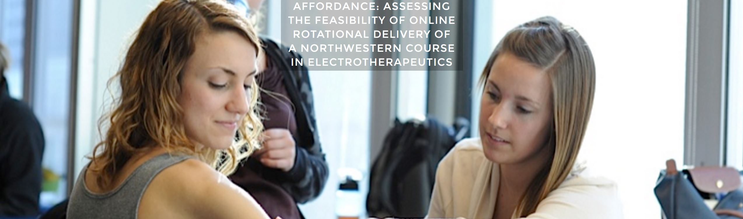AFFORDANCE: Assessing the Feasibility of Online Rotational Delivery of a Northwestern Course in Electrotherapeutics